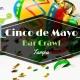 Cinco De Mayo Bar Crawl - Tampa