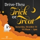 Drive-Thru Trick or Treating
