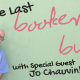 The Last Booker & A Buddy EVER! with Jo Chauvin!