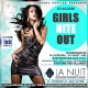 GIRLS NITE OUT SATURDAYS@LA NUIT MAR 12th