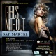 GIRLS NITE OUT SATURDAYS@LA NUIT MAR 19TH