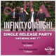 Infinity On High! Single Release Party