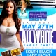 Miami Nice 2017 Memorial Day Weekend Annual All White Yacht Party