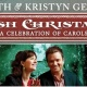 Keith & Kristyn Getty: Irish Christmas - A Celebration of Carols