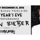 Justin Bieber LIVE Performance - New Year's Eve 2017