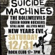 NYE with Suicide Machines, Bollweevils, Green Room Rockers, Still Alive and All Eyes West