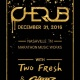 Cherub at Marathon Music Works New Year's Eve!