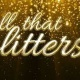 All That Glitters 2017 NYE Celebration