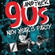 Another 90s New Years Eve Party!
