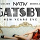 Gatsby New Years Eve 2017 at NATIV Hotel