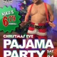 Nikos Christmas Eve Pajama Party / Dec 24 / BBR Columbus