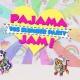 Pajama Jam! 90s Slumber Party