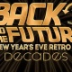 Back To The Future: A New Year's Eve Retro Gala!