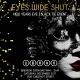Eyes Wide Shut NYE
