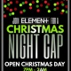 Element's Christmas Night Cap