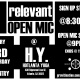 The ILL-Relevant Open Mic