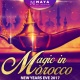MAGIC IN MOROCCO - NEW YEARS EVE 2017