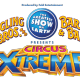 Ringling Bros presents Circus X-treme