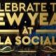 NYE 2017 at LA Social