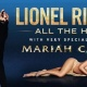 Lionel Richie: All The Hits With Very Special Guest Mariah Carey