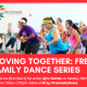 Moving Together: Free Family Dance Series
