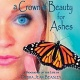 Author Event: A Crown of Beauty for Ashes by Joe Zuniga