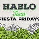 Fiesta Friday - FREE Chips & Salsa + Beer - 2.24.17