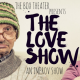 The Love Show, an improvised show all about love.