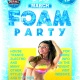 Ultimate Spring Break Foam Party