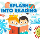 Splash Into Reading Summer Sessions!
