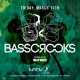 St Patrick's Day with Basscrooks at NATIV