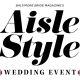 Baltimore Bride Magazine's Annual Aisle Style Wedding Event