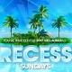 Recess Sundays: VIP Launch Party | Beach Bar