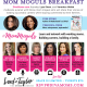 5th Annual Mom Moguls Breakfast
