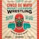 Cinco de Mayo at HIGH FIVES // Midget Wrestling 7PM