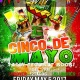 Cinco de Mayo(Dayshift Edition)