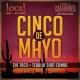 Cinco De Mayo at Local Bar + Kitchen