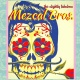 FAC Cinco de Mayo w/ The Mezcal Bros.!!