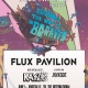 Flux Pavilion - 6.1 | The International