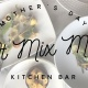 Celebrate Mom at Mix Mix Kitchen Bar