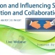 Persuasion and Influencing Skills: Cooperation and Collaboration