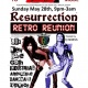 Resurrection Retro Reunion