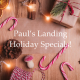 Paul's Landing Holiday Specials! - Christmas, Christmas Eve & NYE!