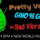 New World Music Hall hosts Pretty Voices, Gino and the Goons and Bad Vibrations