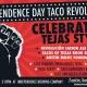 Independence Day Taco Revolución Celebration
