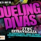 Dueling Divas - WED JUNE 21