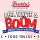 Red, White & BOOM! Presented by Freddy's Frozen Custard