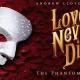 Love Never Dies: The Phantom Returns