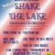 Shake the Lake! 4th of July Celebration
