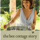 DISCOVER ADAC – The Bee Cottage Story with Frances Schultz
